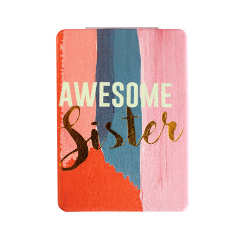 "Compact Mirror 'Awesome Sister'|Miroir compact ""Awesome Sister """