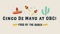 Cinco de Mayo at OBC - Food Pre-Order!