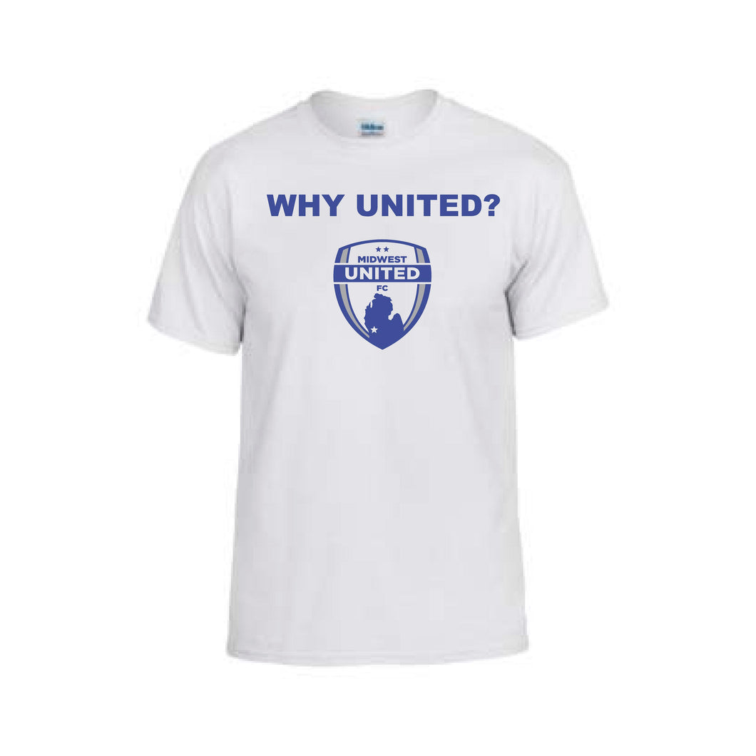 Midwest United - Why United? T-Shirts