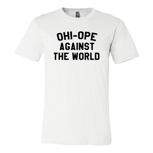 Ohi-Ope Against The World White T-Shirt