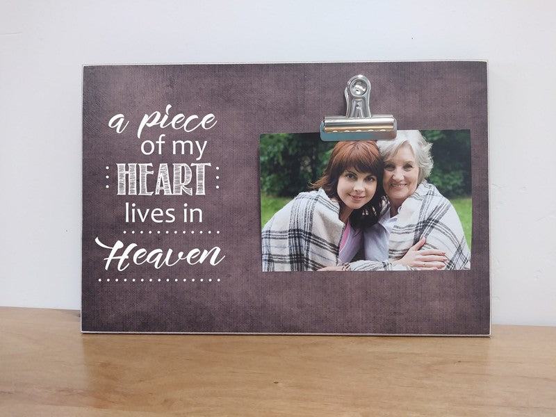Piece of my heart lives in heaven sympathy gift