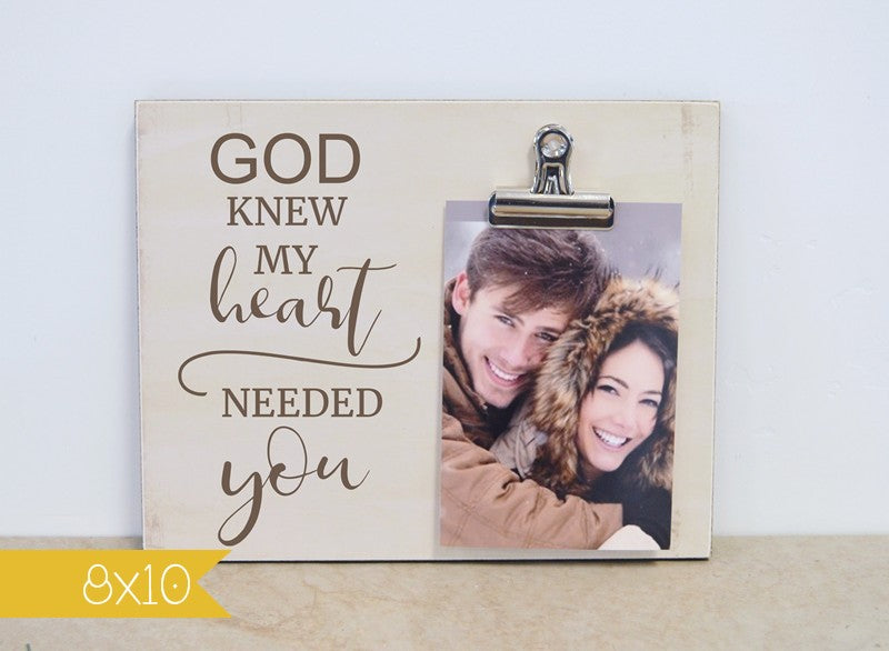 5th anniversary gift photo frame for her frame god knew my heart needed you