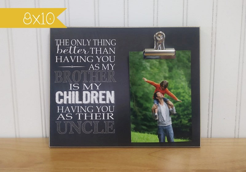 gift for brother gift for uncle, picture frame
