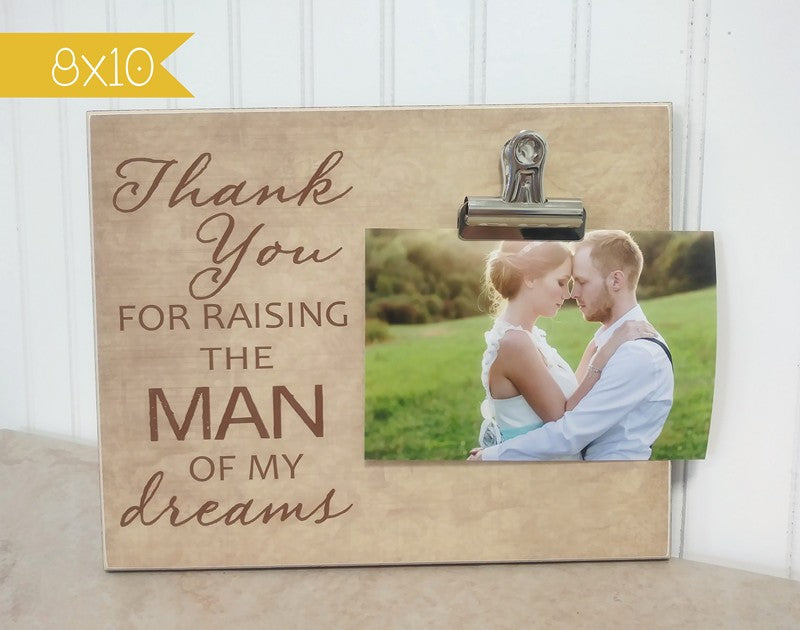 parents of the groom picture frame - thank you for raising the man of my dreams