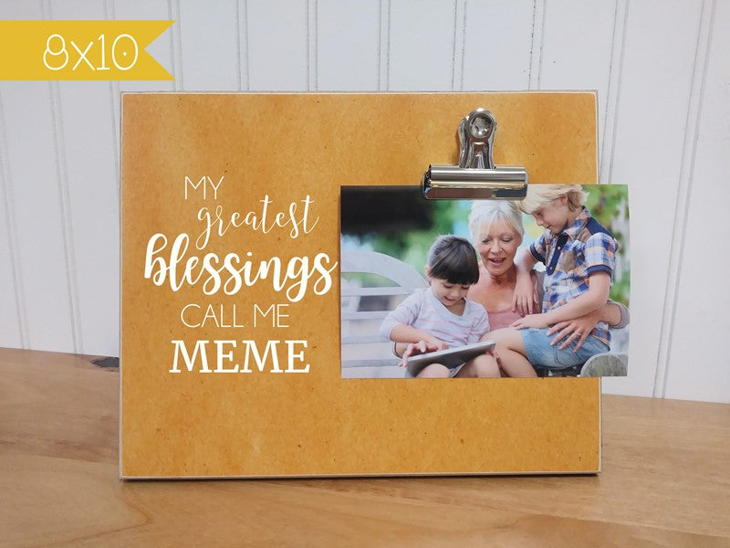 grandma photo frame mothers day gift for grandma my greatest blessings call me meme