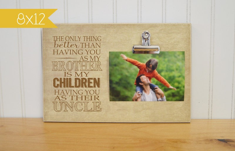 brothers birthday gift, uncle gift, photo frame with clip