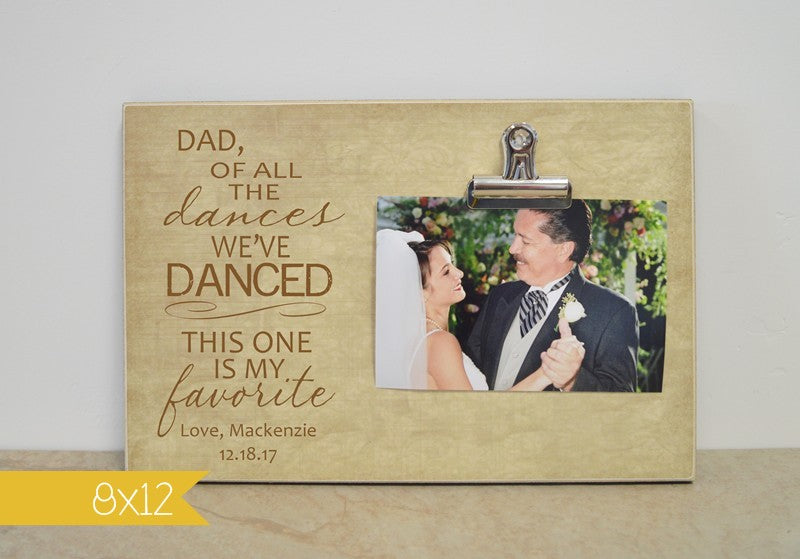 Of All The Dances We've Danced, Father of the Bride Frame