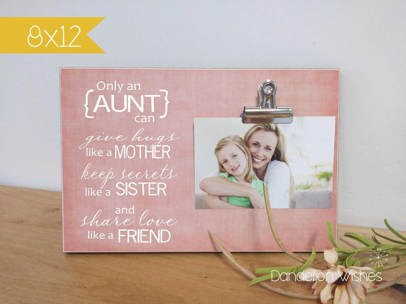 Only An Aunt ... Personalized Photo Frame Gift For Aunt