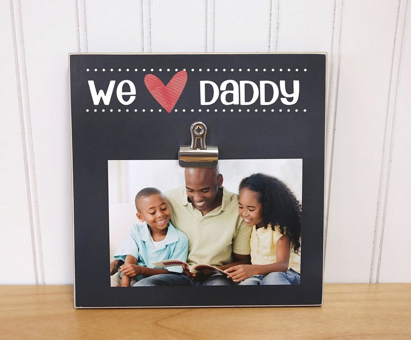 we love daddy gift, personalized gift for dad, daddy photo frame