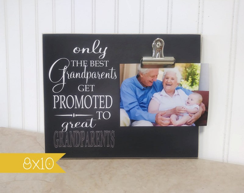 Only The Best Grandparents Get Promoted to Great Grandparents, Pregnancy Reveal Photo Frame