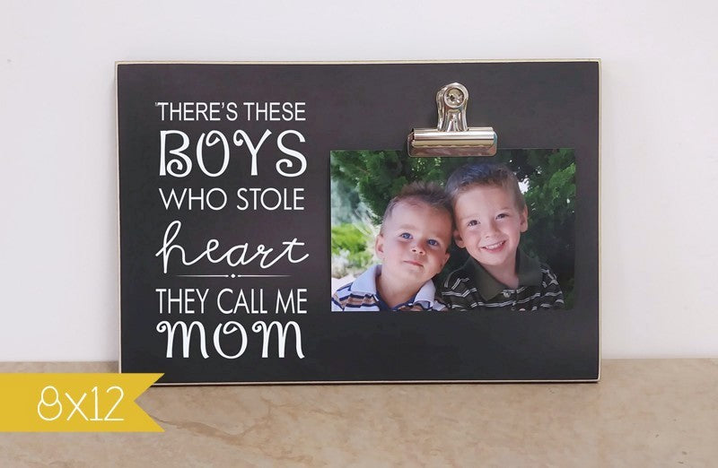 personalized gift for mom, custom photo frame, there's these boys who stole my heart picture frame