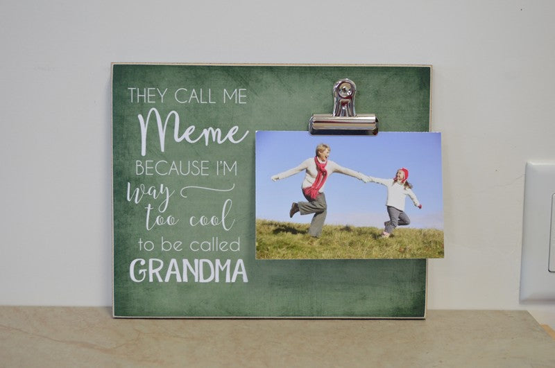 personalized photo frame gift for grandma, they call me mimi because I'm way too cool to be called grandma