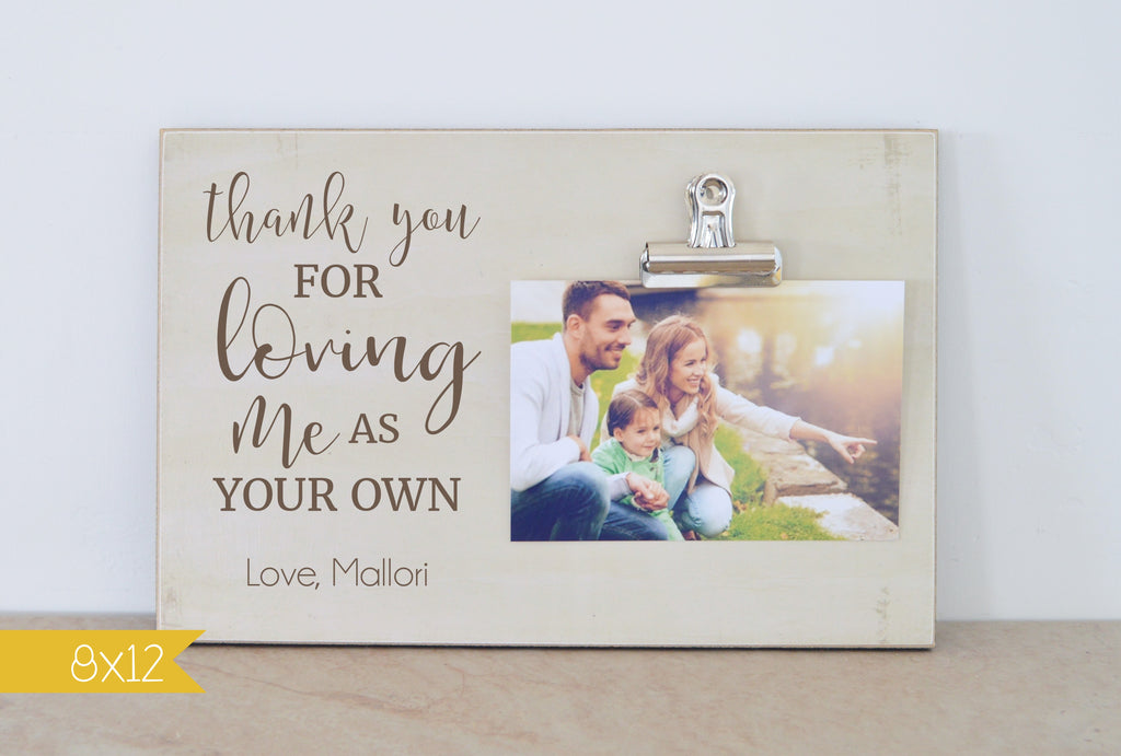 adoption gift, photo frame , thank you for loving me as your own photo clip frame