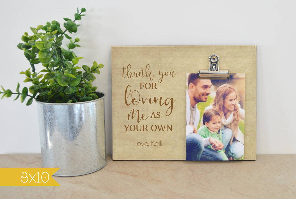 thank you for loving me as your own photo frame gift