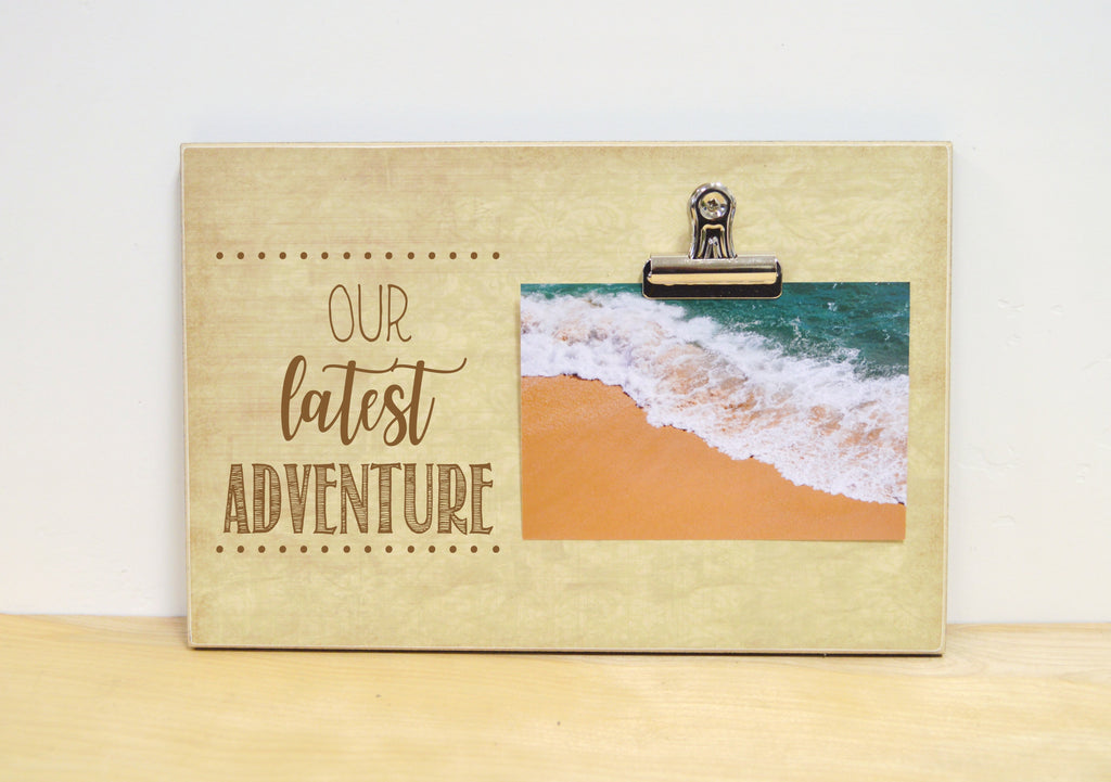 our latest adventure picture frame, vacation photo frame, travel frame,