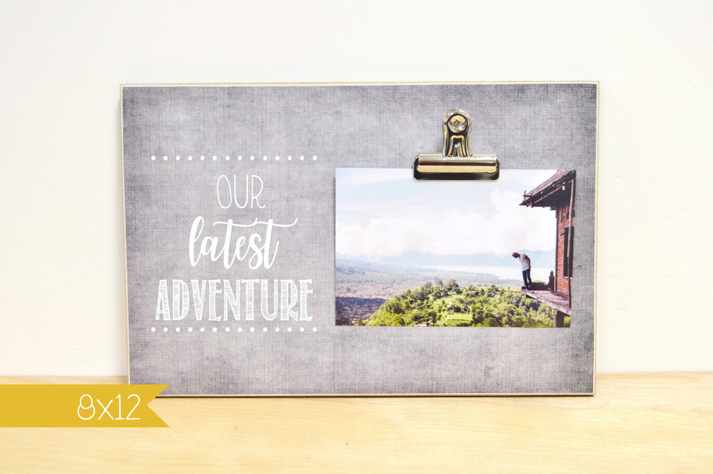 Our Latest Adventure, Vacation Photo Frame