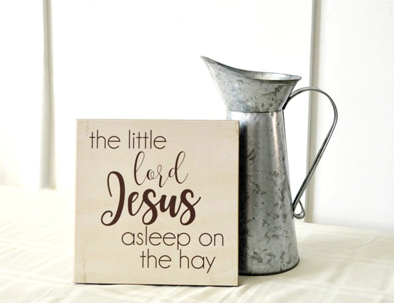 little lord jesus asleep on the hay wooden sign, christan christmas decor