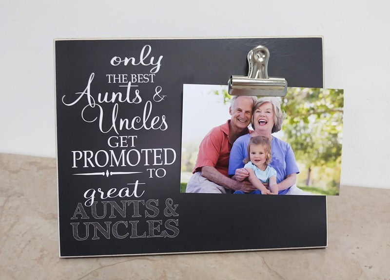 Pregnancy announcement frame, only the best aunts and uncles get promoted to great aunts and uncles