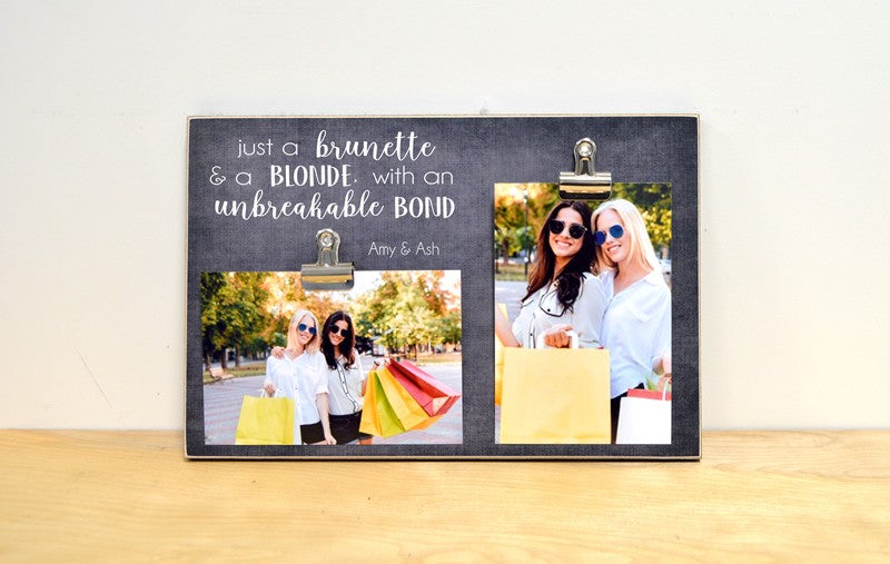 fun best friend gift for the brunette and blonde, custom photo frame is personalized with names and holds 2 photos