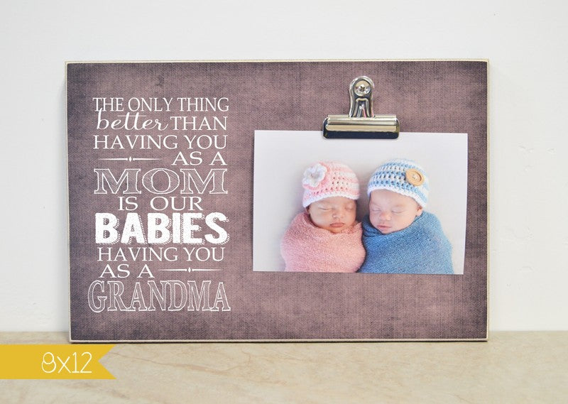 twins pregnancy-Mom/grandma babies frame 8x12