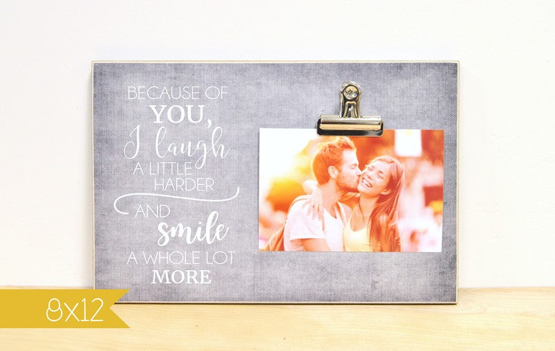 because of you i laugh a little harder and smile a whole lot more frame for couples, valentines day, christmas, anniversary gift