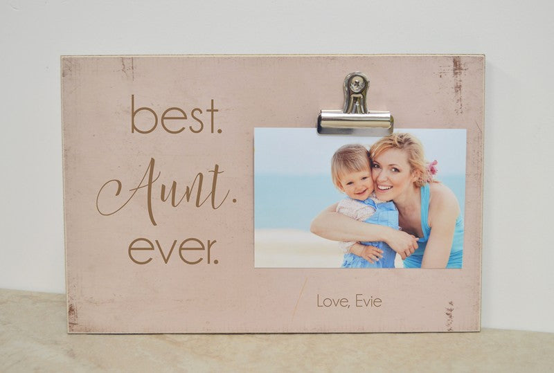 auntie gift, custom picture frame, best aunt ever photo frame