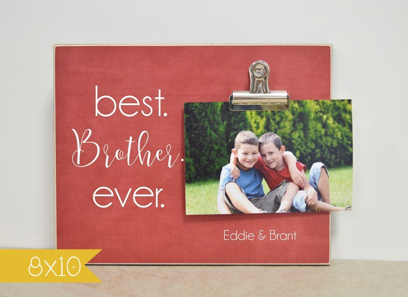 brother photo frame gift for brother, best brother ever