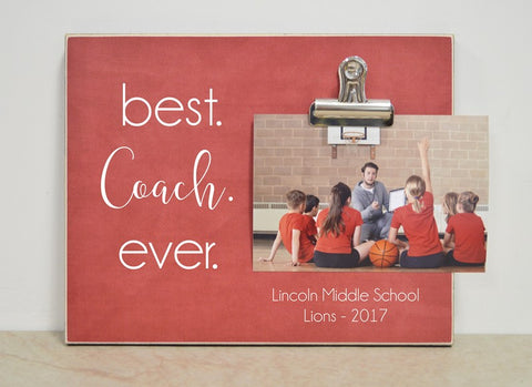 best coach ever, thank you gift for coach, coach thank you gift, team gift, sports frame picture frame