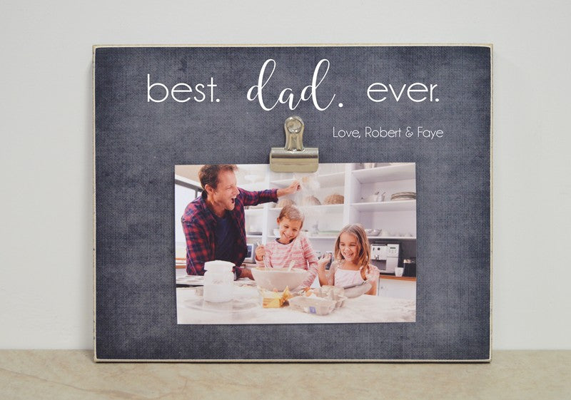 best dad ever picture frame, gift for dad, father's day gift