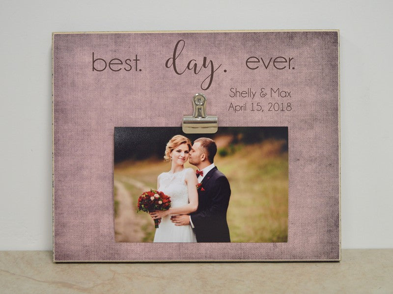 wedding photo frame gift - best day ever - personalized frame