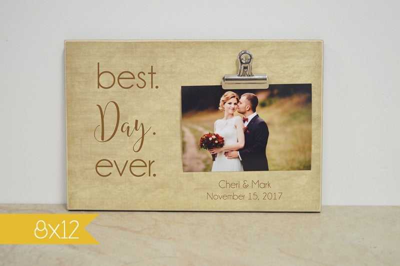 wedding decoration idea, wedding ideas, best day ever photo frame, wedding gift idea, gift for bride and groom