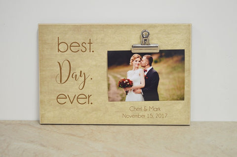 best day ever wedding gift idea, wedding decoration, wedding frame, custom photo frame, custom wedding gift