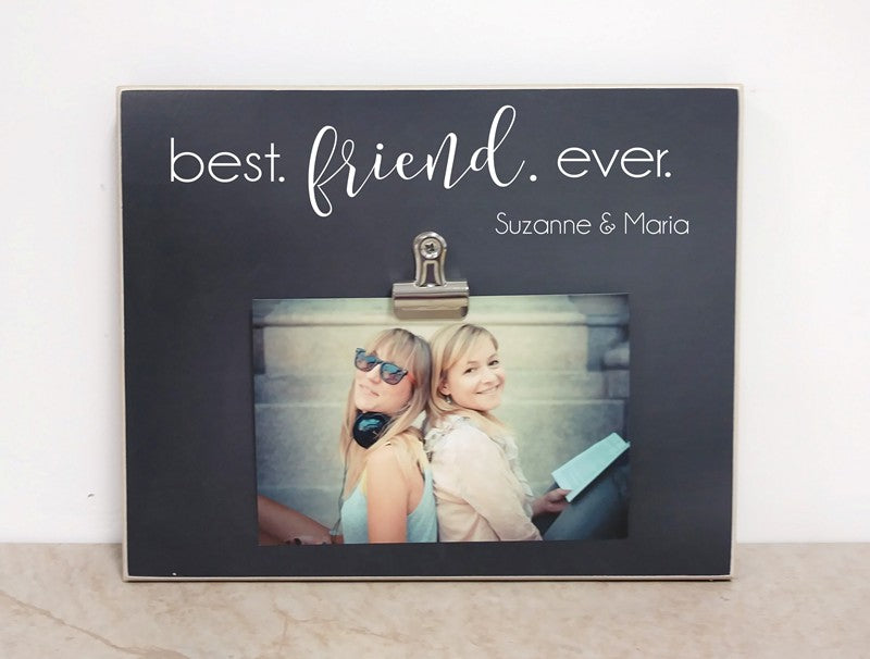 best friend ever, best friend gift, friends photo frame