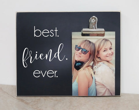 best friend ever photo frame, gift for bestfriend, friendship gift, friendship day gifts