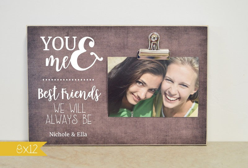 you and me best friends we will always be best friend photo frame