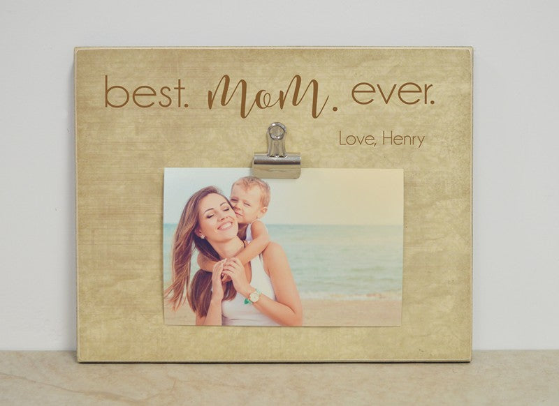 best mom ever picture frame, mother's day gift for mom