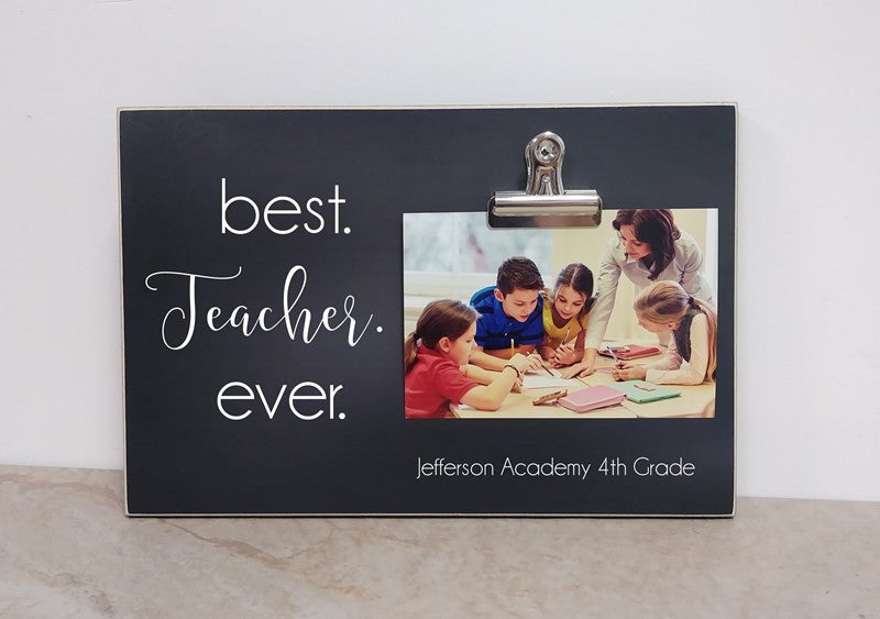 best teacher ever custom photo frame teacher appreciation gift for teacher