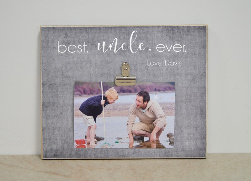 Best Uncle Ever Photo Frame, custom picture frame gift for uncle