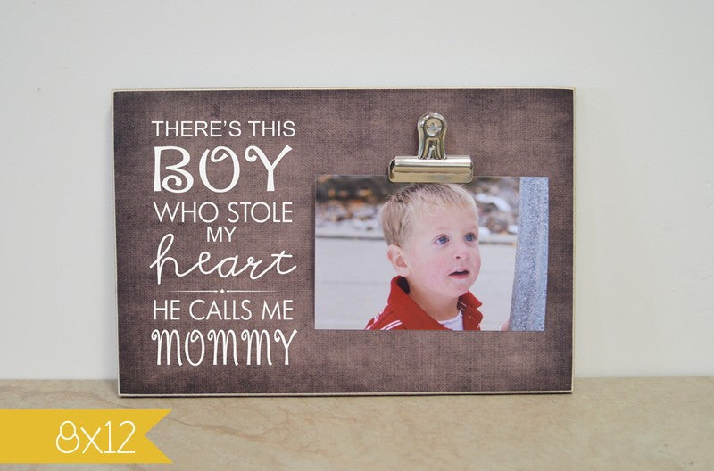 photo frame for mom, mom photo frame, mothers day photo frame, gift for mom, mother son frame,there's this boy who stole my heart he calls me mommy