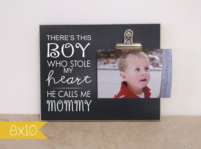 mothers day picture frame, photo clip frame, gift for mom, photo frame, personalized gift for mom, mom gift, there's this boy who stole my heart he calls me mommy