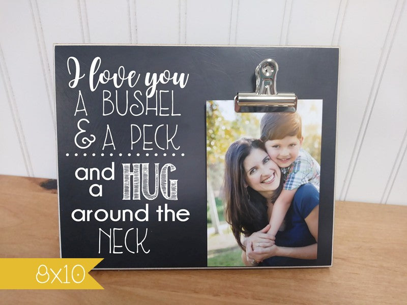personalized picture frame - i love you a bushel and a peck and a hug around the neck
