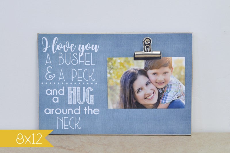 picture frame gift for grandma - i love you a bushel and a peck and a hug around the neck photo frame