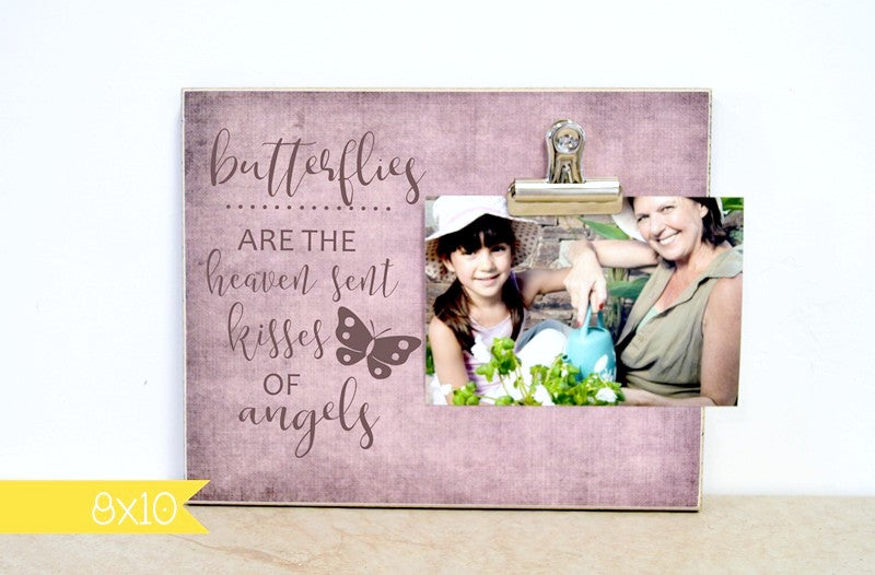 butterflies are the heaven sent kisses of angels, personalized memorial picture frame