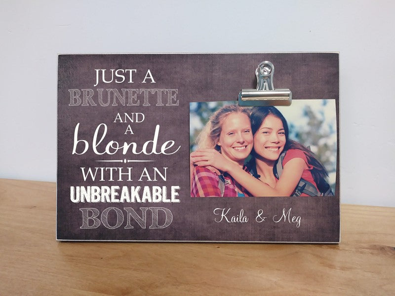 Brunette and A Blonde Picture Frame Friendship Gift