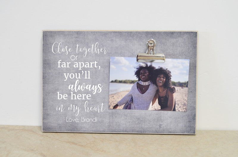 going away gift for best friends, friendship gift, close together or far apart