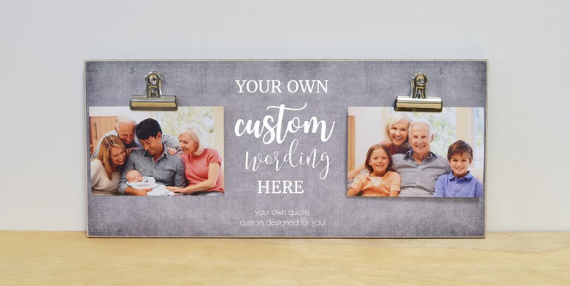 custom design photo frame, with your own wording, designed just for you