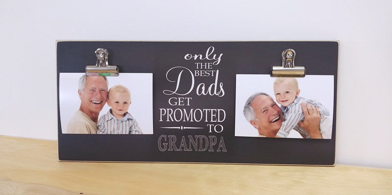 new grandpa photo frame, custom gift for grandpa, father's day gift idea, only the best dads get promoted to grandpa, personalized frame with 2 photo clips