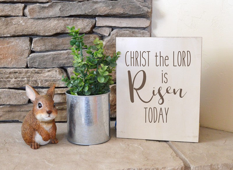 Christ the Lord is risen today farmhouse sign for easter mantle