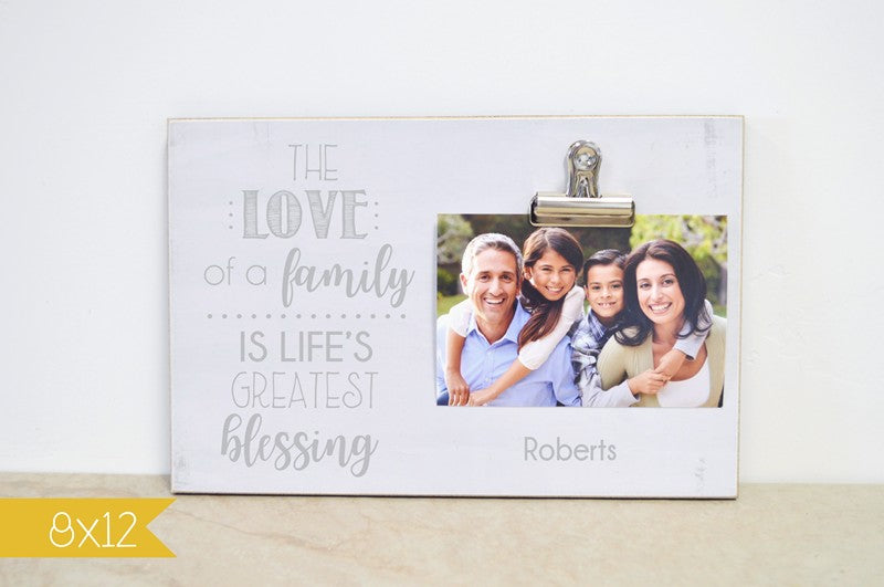 farmhouse photo frame, love of a family is lifes greatest blessing, personalzied frame