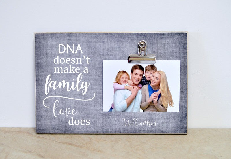 bonus family gift, adoption gift, dna doesn't make a family, love does